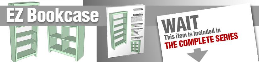 EZ Bookcase Plans