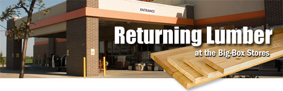 How to Return Lumber at the Big Box Stores - by Andy Duframe.